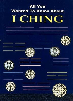 All You Wanted To Know About I Ching