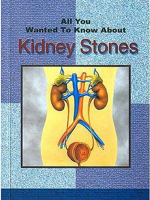 All You Wanted To Know About Kidney Stones