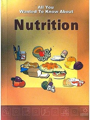 All You Wanted To Know About Nutrition
