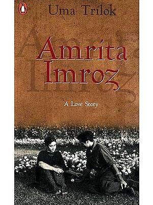 Amrita Imroz (A Love Story)