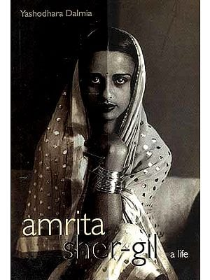 Amrita-Sher-Gil: A Life