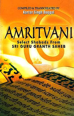 Amritvani: Select Shabads From Sri Guru Granth Saheb