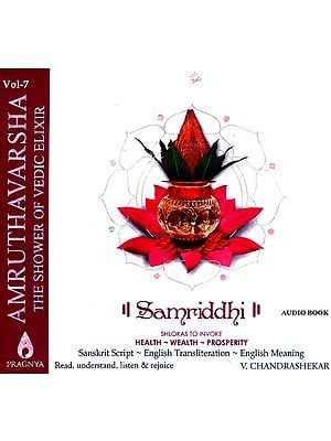 Amruthavarsha (The Shower of Vedic Elixir) (Vol.7) ?SAMRIDDHI? Shlokas To Invoke Health - Wealth - Prosperity (Book + Audio CD)