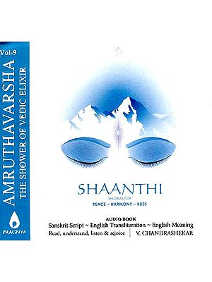 Amruthavarsha (The Shower of Vedic Elixir) (Vol.9) Shaanthi Shlokas For Peace-Harmony-Bliss (Transliterated Book and Audio CD)