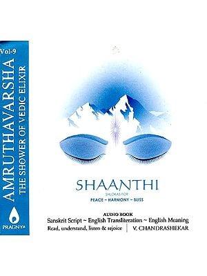 Amruthavarsha (The Shower of Vedic Elixir) (Vol.9) Shaanthi Shlokas For Peace-Harmony-Bliss (Transliterated Book and Audio CD)