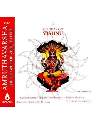Amruthavarsha (The Shower of Vedic Elixir) Shlokas on Vishnu (Containing Book with Sanskrit Text, Transliteration and English Translation with Audio CD)