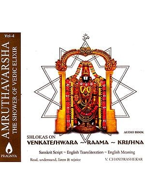 Amruthavarsha (The Shower Of Vedic Elixir) (Vol.4) Shlokas On Venkateshwara - Raama - Krishna (Book + Audio CD)