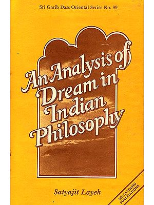 An Analysis of Dream in Indian Philosophy