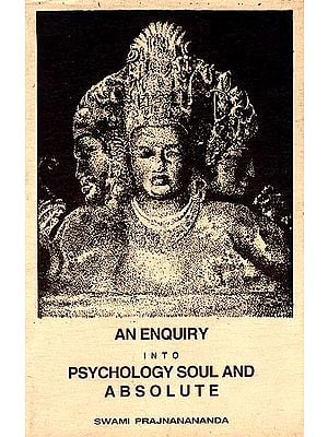 An Enquiry into Psychology Soul and Absolute