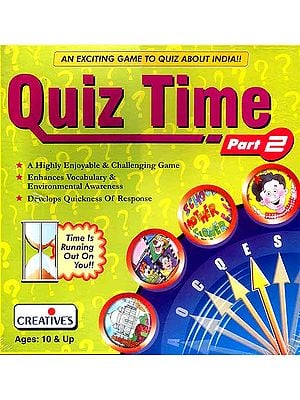 Quiz Time: An Exciting Game to Quiz About India: <br>(A Highly Enjoyable and Challenging Game<br> Enhances Vocabulary and Environmental Awareness<br> Develops Quickness of Response): For Ages Ten and Up