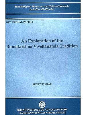 An Exploration of the Ramakrishna Vivekananda Tradition