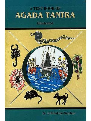 An Illustrated Text Book of Agada Tantra