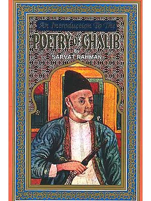An Introduction to the Poetry of Ghalib