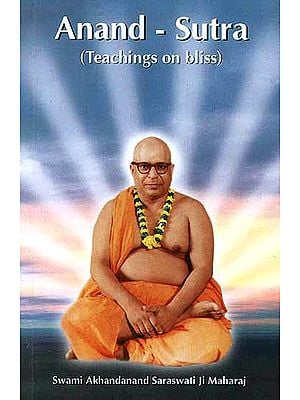 Anand-Sutra (Teachings on Bliss)