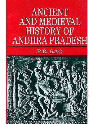 Ancient and Medieval History of Andhra Pradesh