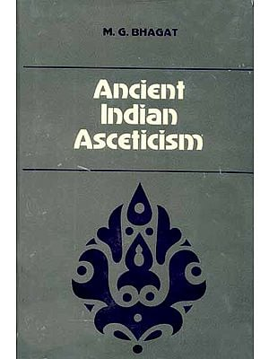 Ancient Indian Asceticism