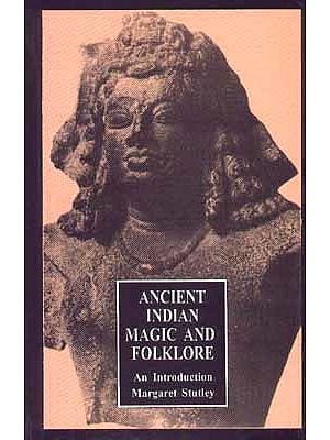 Ancient Indian Magic And Folklore An Introduction