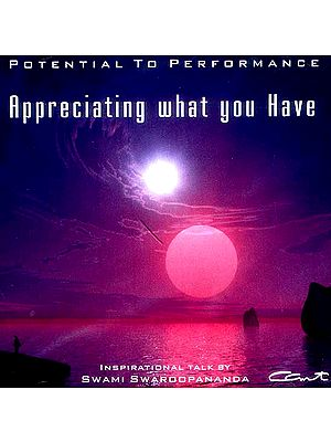 Appreciating What You Have (Life Management Techniques) (Audio CD)