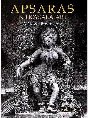 Apsaras in Hoysala Art A New Dimension