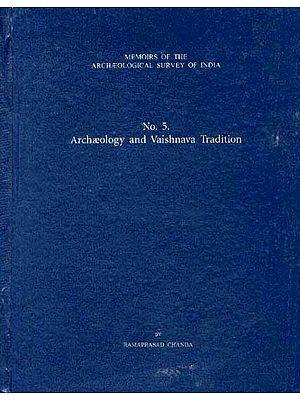 Archaeology and Vaishnava Tradition