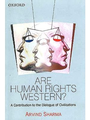 Are Human Rights Western? A Contribution to the Dialogue of Civilizations