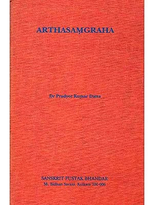 Arthasamgraha: A Critical Study with special reference to its Technical Terms
