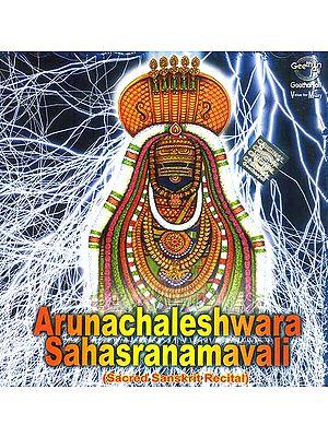 Arunachaleshwara Sahasranamavali (Sacred Sanskrit Recital) (Audio CD)