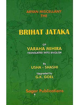 Aryan Miscellany the Brihat Jataka of Varaha Mihira