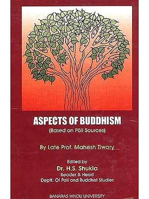 Aspects of Buddhism: Based on Pali Sources