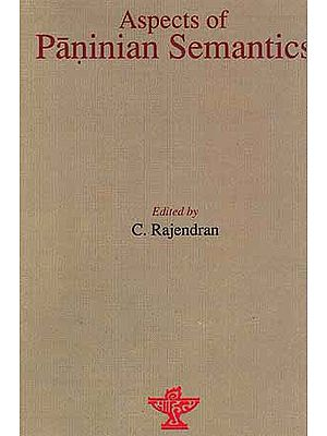 Aspects of Paninian Semantics
