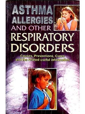 ASTHMA ALLERGIES AND OTHER RESPIRATORY DISORDERS