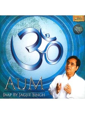 Aum Jaap (Chanting of OM) Jagjit Singh<br> (Audio CD)