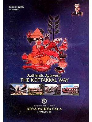 Authentic Ayurveda the Kottakkal Way (Interactive CD Rom on Ayurveda)