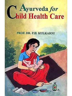 Ayurveda for Child Health Care