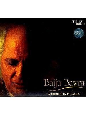 Baiju Bawara A Tribute by Pt. Jasraj (Set of Two Audio CDs)