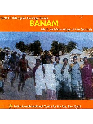 Banam Myth and Cosmology of the Santhals (DVD)