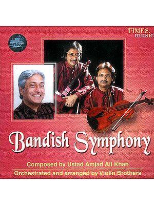 Bandish Symphony (Audio CD)