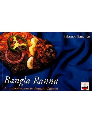 Bangla Ranna: An Introduction to Bengali Cuisine