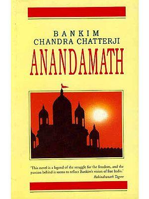 Bankim Chandra Chatterji ANANDMATH