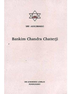 Bankim Chandra Chatterji