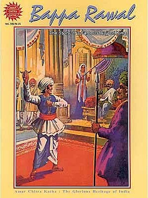 Bappa Rawal The Story of a Famous Rajput King
