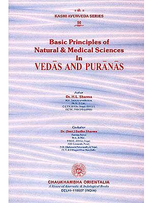 Basic Principles of Natural and Medical Science In VEDAS AND PURANAS