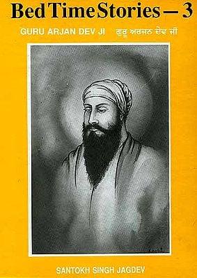 Bed Time Stories 3 (Guru Arjan Dev Ji)