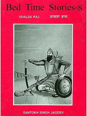 Bed Time Stories - 8 (Khalsa Raj)
