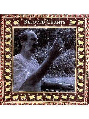 Beloved Chants (Audio CDs)