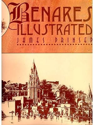 Benares Illustrated