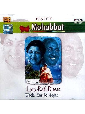 Best of Mohabbat Lata-Rafi Duets Wada Kar Le Sajna (Audio CD)