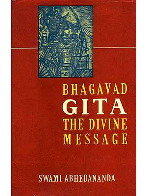 Bhagavad Gita: the Divine Message  (2 Volumes)