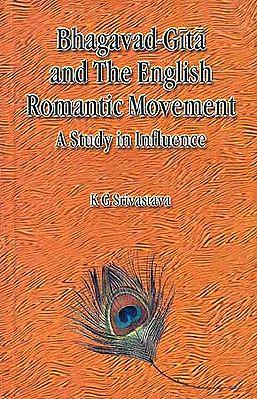 Bhagavad-Gita and The English Romantic Movement: A Study in Influence