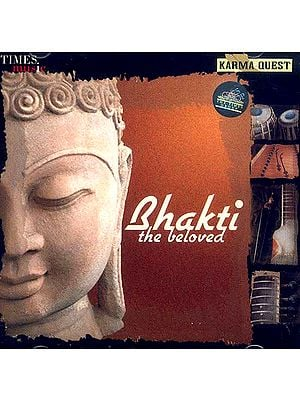 Bhakti The Beloved (Audio CD)